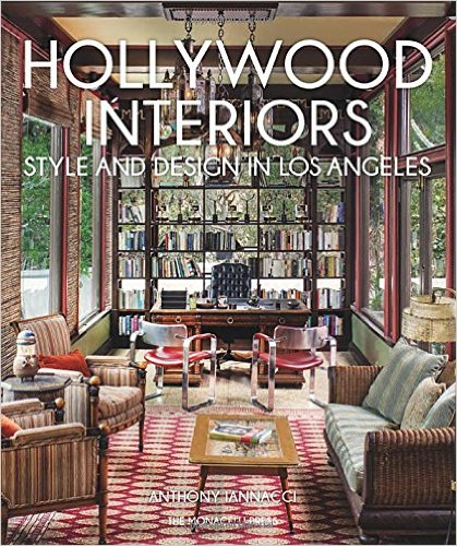 Hollywood Interiors Style And Design In Los Angeles